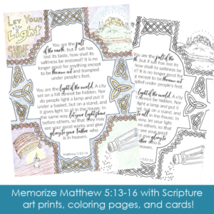 Salt and Light Printable! Memorize Matthew 5:13-16 as a family with this beautiful Scripture printable pack! Includes custom illustrations, memory verse cards, and a coloring page.