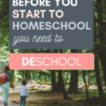 Just starting homeschooling? Consider taking some time to deschool! Deschooling helps set your homeschool up for success.
