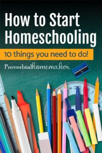 Want to know how to start homeschooling? Here's the quickstart guide you need!