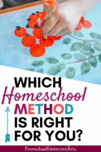 Which homeschool method is right for you? Here's your guide to understanding homeschool methods and homeschool styles to start you off right!