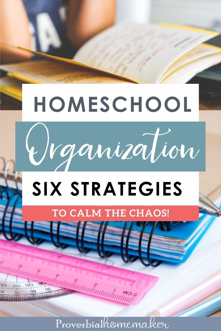 Use these realistic and effective strategies for homeschool organization!