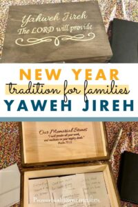 Looking for a meaningful and Christ-centered New Year tradition for families? Set up a Yaweh Jireh box and spend time each year remembering what the Lord has done!
