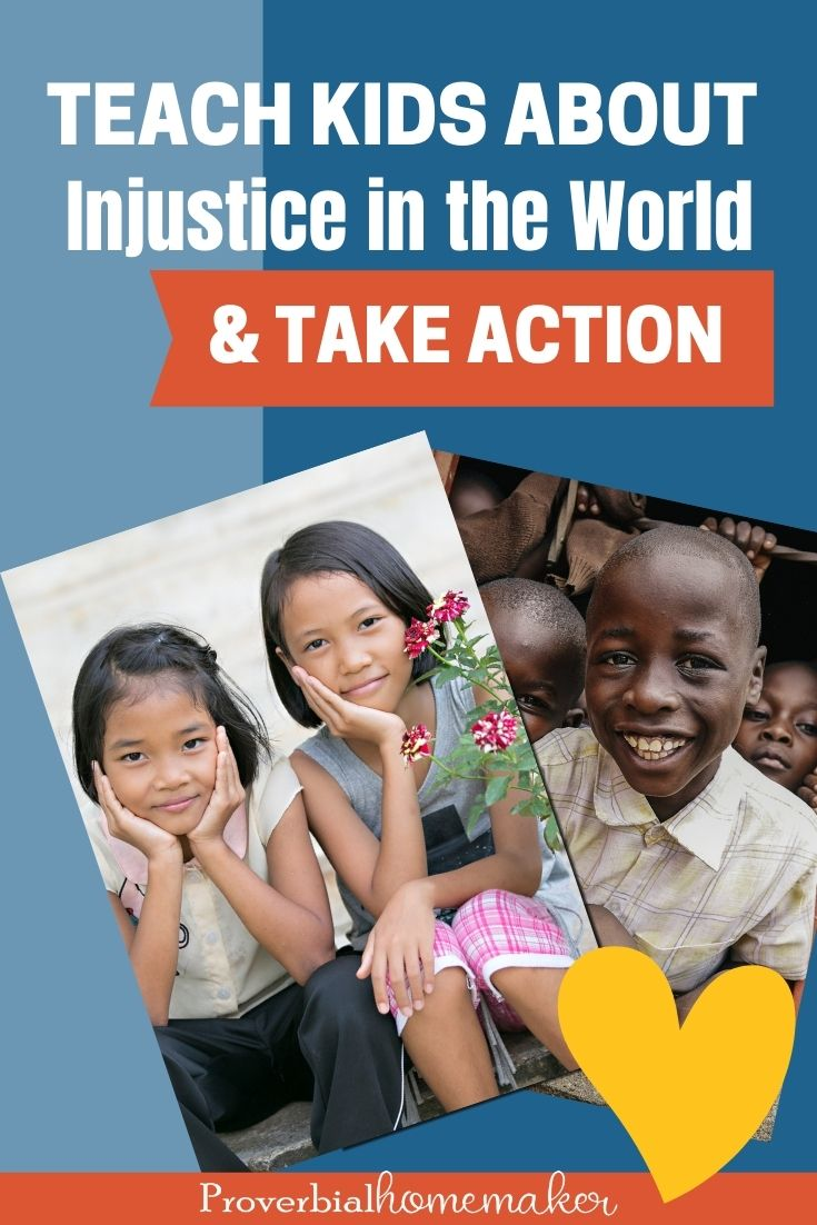 Teach kids about injustice in the world and take action