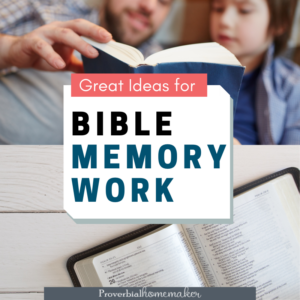 A roundup of Bible memory work ideas for your family, along with tools and resources! From ProverbialHomemaker.com